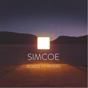 SIMCOE Roads to Rivers
